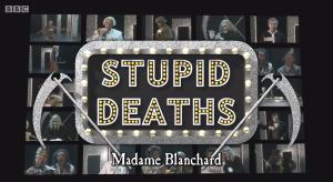 Horrible Histories Series 5 Episode 4-Supid Deaths, Madam Blanchard1